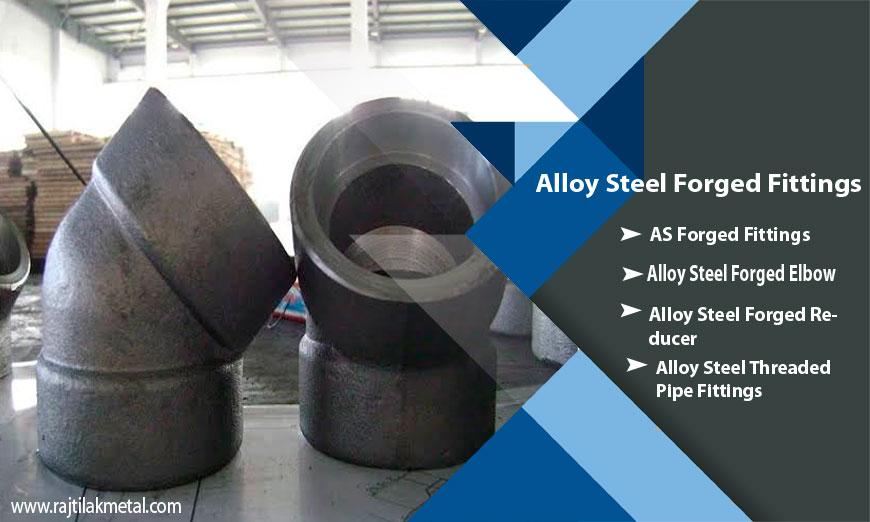 Alloy Steel Forged Fitting manufacturers in India