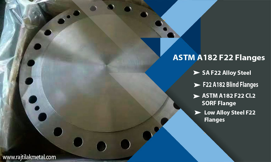 Alloy Steel ASTM A182 F22 Flanges