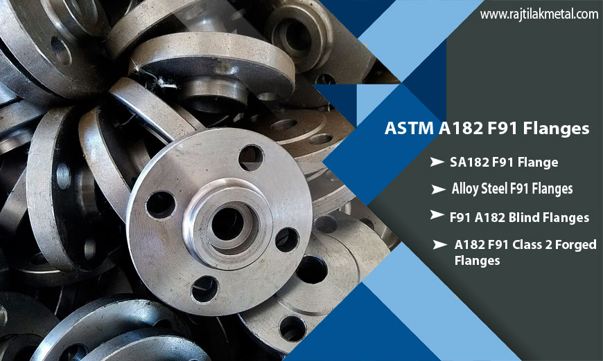Alloy Steel ASTM A182 F91 Flanges