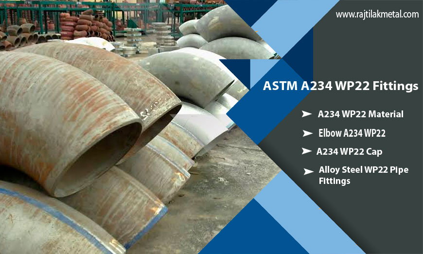 Chromium Alloy Steel ASTM A234 WP22 Fittings