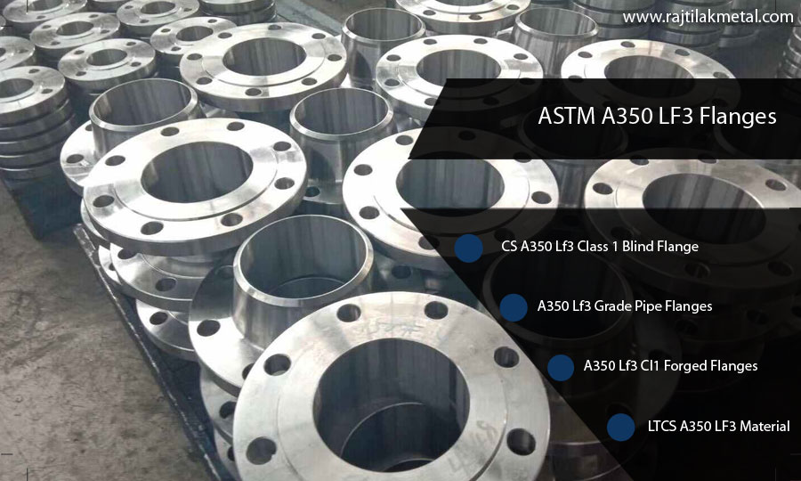ASTM A350 LF3 Flanges