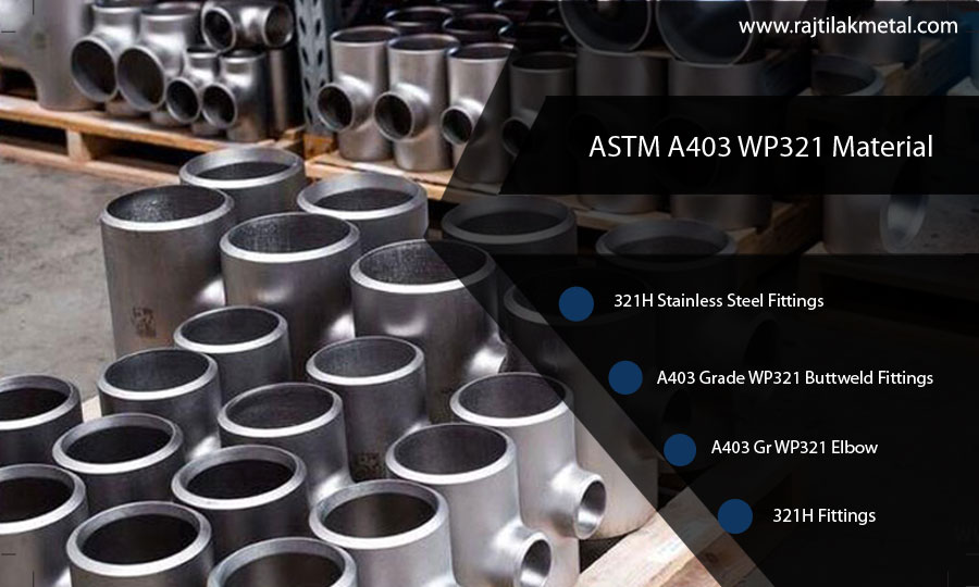 ASTM A403 WP321 Buttweld Pipe Fittings