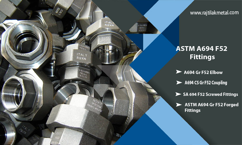 ASTM A694 F52 Fittings