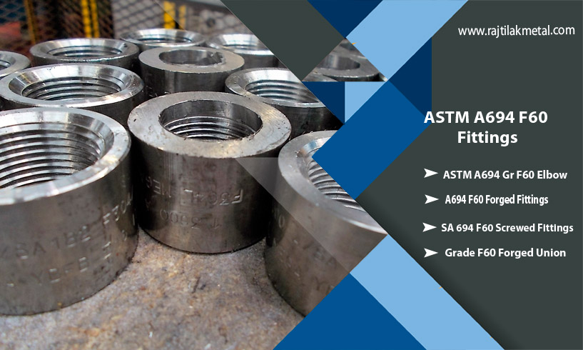 ASTM A694 F60 Fittings