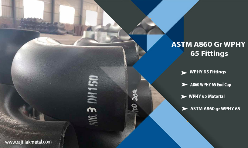 ASTM A860 WPHY 65 Fittings
