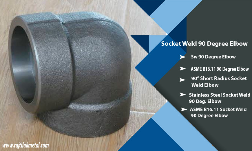 ASME B16.11 90 Degree Socket Weld Elbow