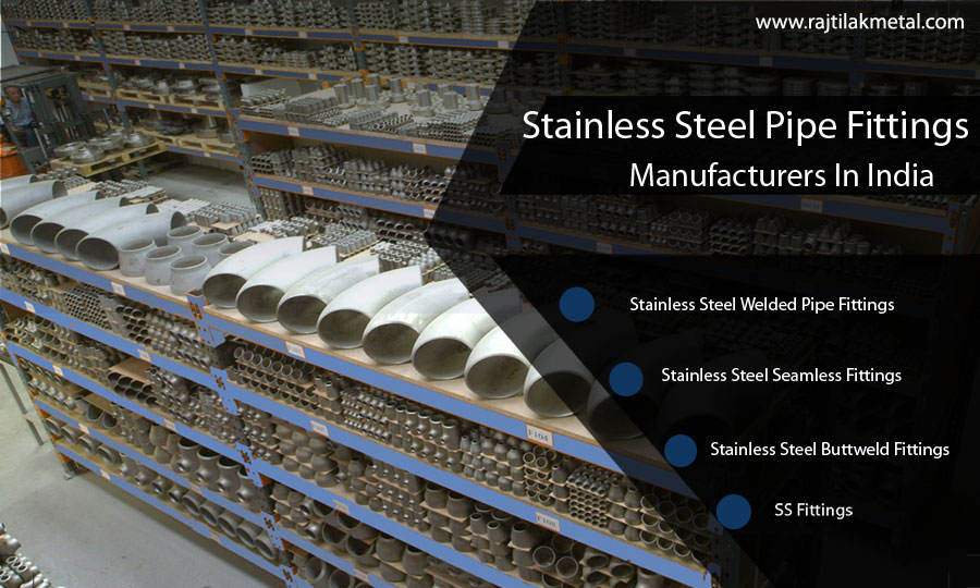 Stainless Steel Pipe Fittings Manufacturers in India