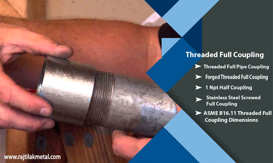 ASME B16.11 Threaded Full Coupling