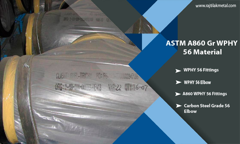 ASTM A860 WPHY 56 Fittings